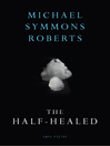 The Half Healed (eBook)